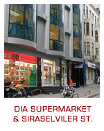 DIA Supermarket and Siraselviler St.